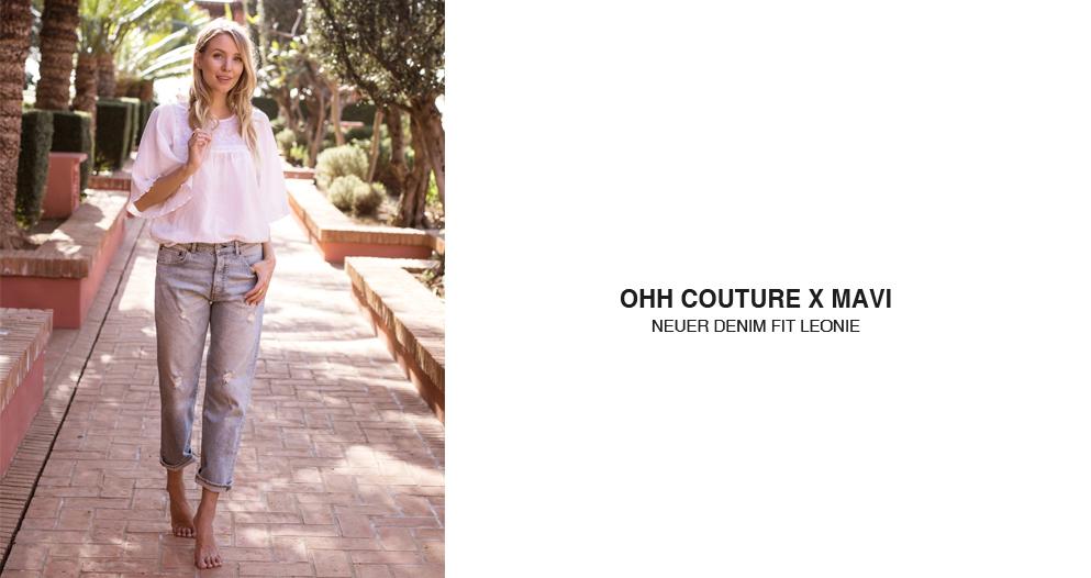 Entdecke jetzt den neuen Mavi Fit entwickelt mit Ohh Couture